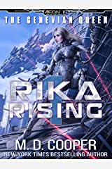Rika Rising - Cyborg Queens and Fallen Empires (Aeon 14: The Genevian Queen Book 1) Kindle Edition