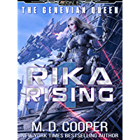 Rika Rising - Cyborg Queens and Fallen Empires (Aeon 14: The Genevian Queen Book 1)