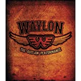 Waylon Jennings - The Outlaw Performance