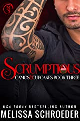 Scrumptious: A Friends to Lovers Romantic Comedy (Camos and Cupcakes Book 3) Kindle Edition
