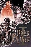 Dead blood: 1