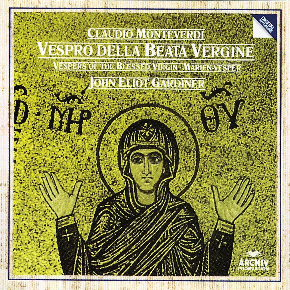 Monteverdi: Vespro Della Beata Vergine by Archiv Produktion