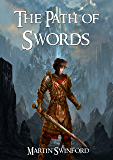 The Path of Swords (The Song of Amhar Book 1)