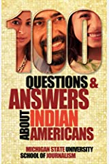 100 Questions and Answers About Indian Americans (Bias Busters Book 1) Kindle Edition