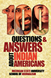 100 Questions and Answers About Indian Americans