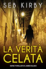 La verità celata: Serie thriller di James Blake (Italian Edition) Kindle Edition