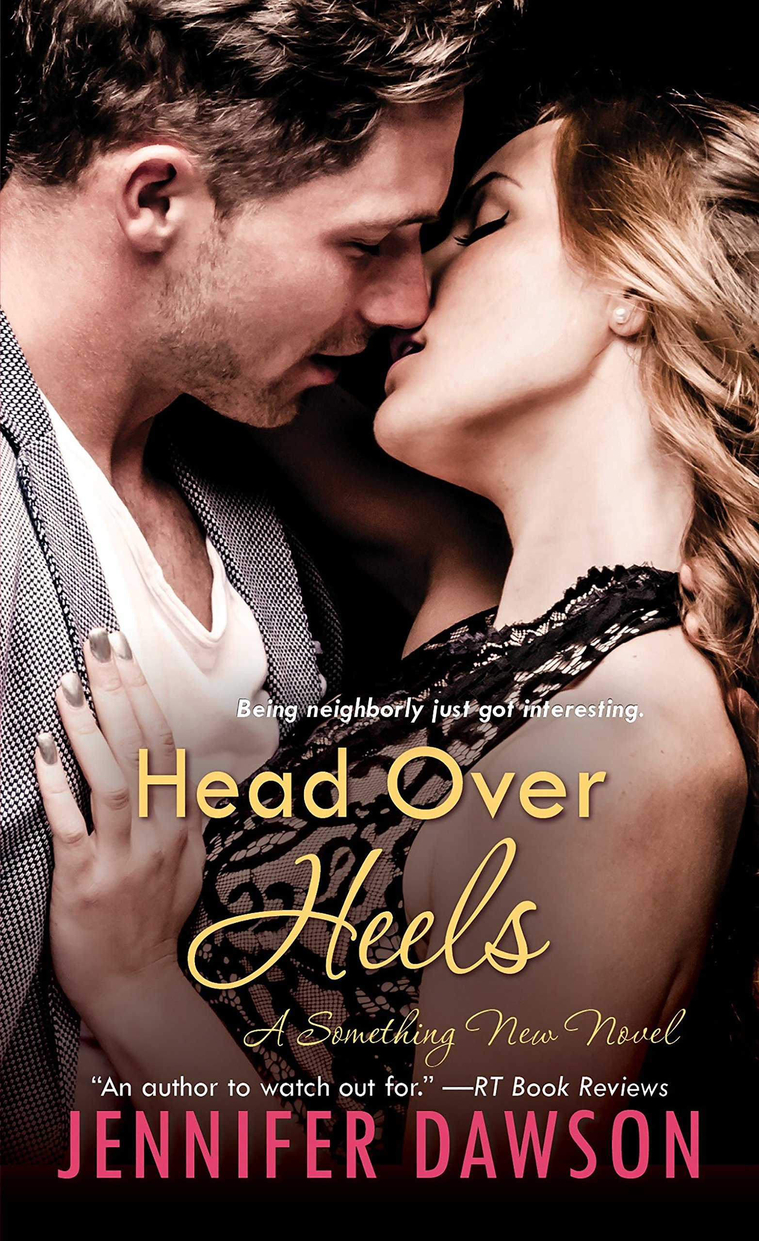 Head Over Heels A Something New Novel Jennifer Dawson