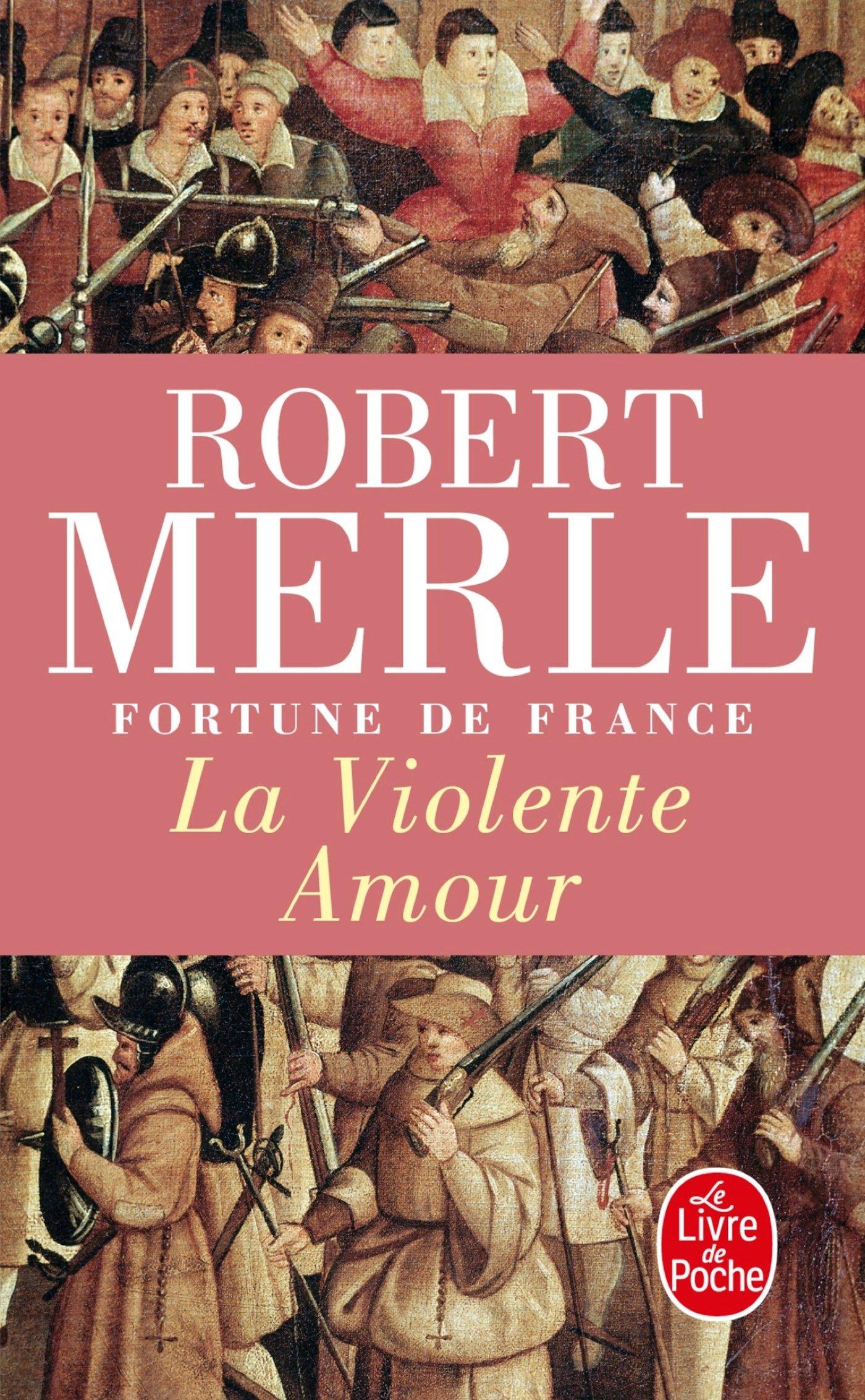 Fortune de France, la violente amour, tome 5 (Ldp Litterature)