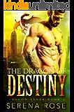 The Dragon Of Destiny (Dragon Fever Book 2)
