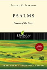 PSALMS: Prayers of the Heart - 12 Studies for Individuals or Groups (Lifeguide Bible Studies) Paperback