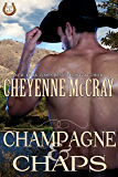 Champagne and Chaps (Rough and Ready Book 3)