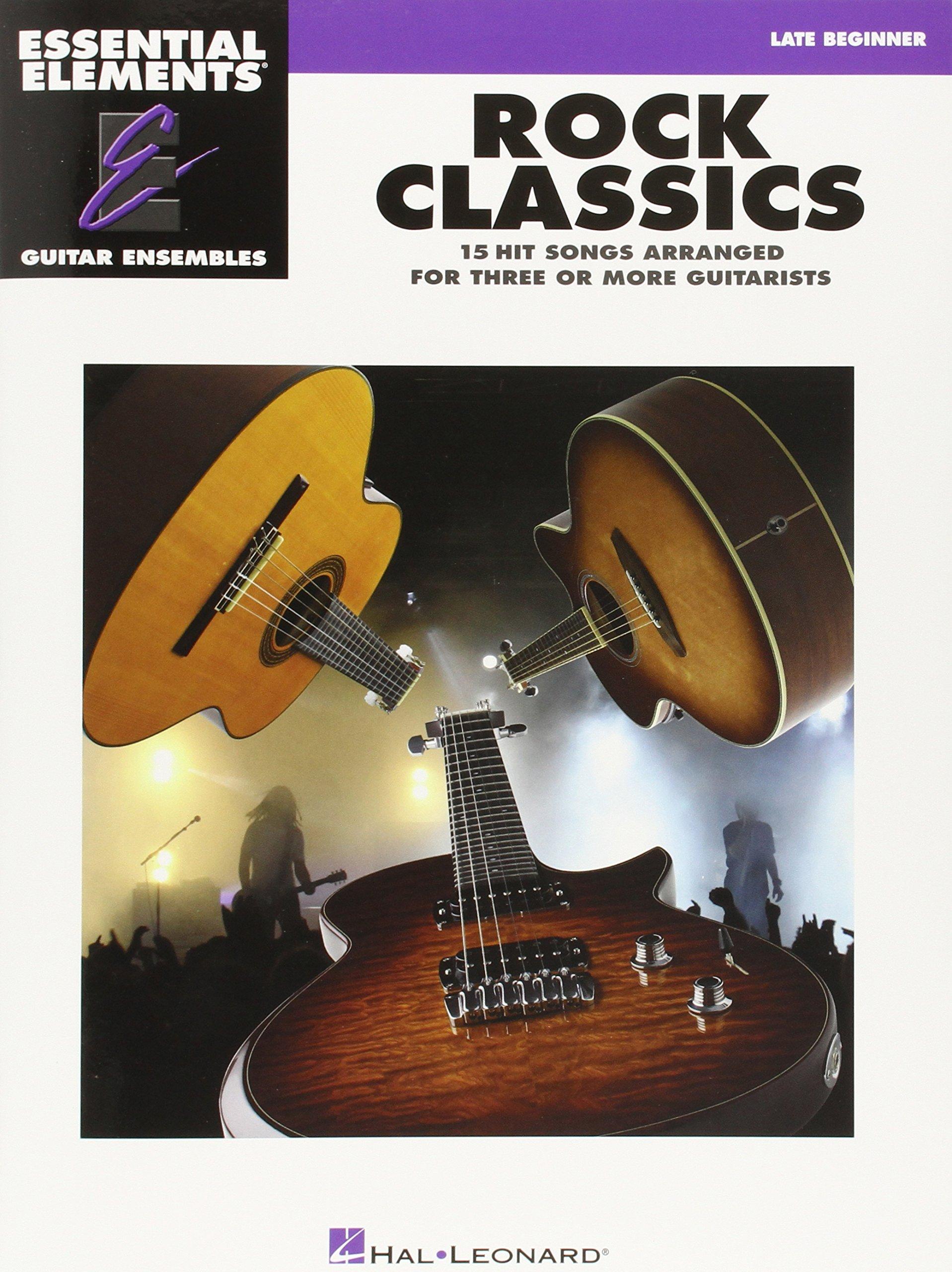 Rock Classics: Essential Elements Guitar Ensembles Late Beginner Level