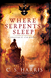 Where Serpents Sleep: A Sebastian St. Cyr Mystery