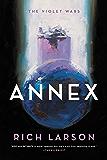 Annex (The Violet Wars Book 1)