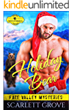 Holiday Bear (Bear Shifter Small Town Mystery Romance) (Fate Valley Mysteries Book 2)