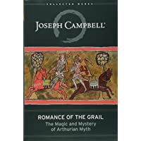 Campbell, J: Romance of the Grail (Collected Works
