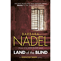 Land of the Blind (Inspector Ikmen Mystery 17): A fast-paced Istanbul-based crime thriller (Inspector Ikmen Series)