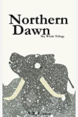 Northern Dawn (Sky Whale Trilogy Book 3) Kindle Edition