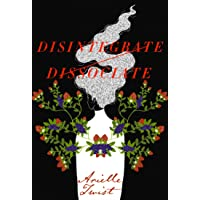 Disintegrate/Dissociate