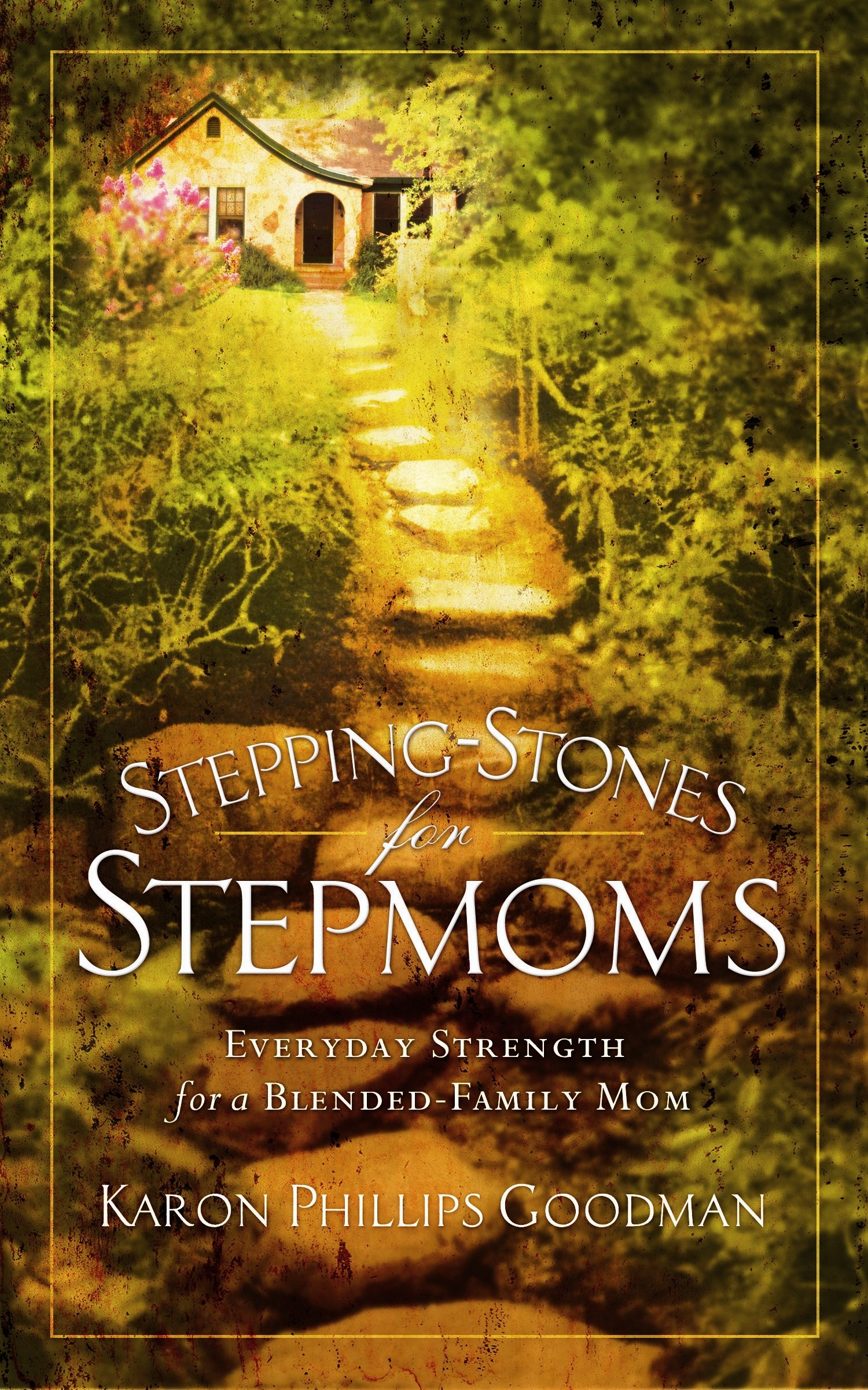 Download Stepping-Stones for Stepmoms: Everyday Strength for a Blended-Family Mom pdf epub