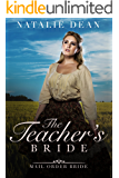 The Teacher's Bride: Mail Order Bride
