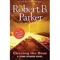 Chasing the Bear: A Young Spenser Novel