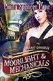 Moonlight & Mechanicals (The Gaslight Chronicles)