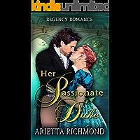 Her Passionate Duke: Regency Romance