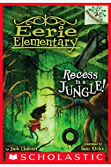 Recess Is a Jungle!: A Branches Book (Eerie Elementary #3) Kindle Edition