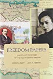 Freedom Papers – An Atlantic Odyssey in the Age of  Emancipation