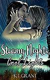 Steamy Nights, Cool Lights