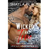 Wicked and True (Zyron and Tessa, Part Two) (Wicked & Devoted Book 4)