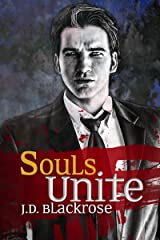 Souls Unite: Book 4 of the Soul Wars Kindle Edition