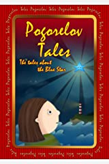 The Tale about The Blue Star: Pogorelov Tales Kindle Edition