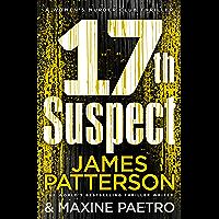 17th Suspect: A methodical killer gets personal (Women's Murder Club 17) (Women's Murder Club) (English Edition)