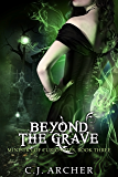Beyond The Grave (The Ministry of Curiosities Book 3) (English Edition)
