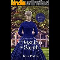 O Destino de Sarah (As Irmãs Winter Livro 1)