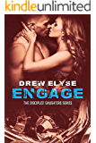 Engage: Disciples' Daughters #3 (Savage Disciples MC)