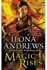 Magic Rises: A Kate Daniels Novel Kindle Edition