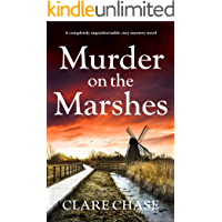 Murder on the Marshes: A completely unputdownable mystery novel (A Tara Thorpe Mystery Book 1)