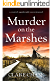 Murder on the Marshes: A completely unputdownable cozy mystery novel (A Tara Thorpe Mystery Book 1)