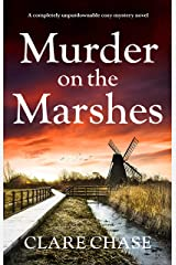 Murder on the Marshes: A completely unputdownable cozy mystery novel (A Tara Thorpe Mystery Book 1) Kindle Edition