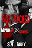 Sidetracked (Mindf*ck Series Book 2)