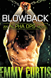 Blowback (Alpha Ops Book 4)