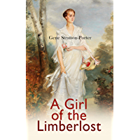 A Girl of the Limberlost: Romance Novel