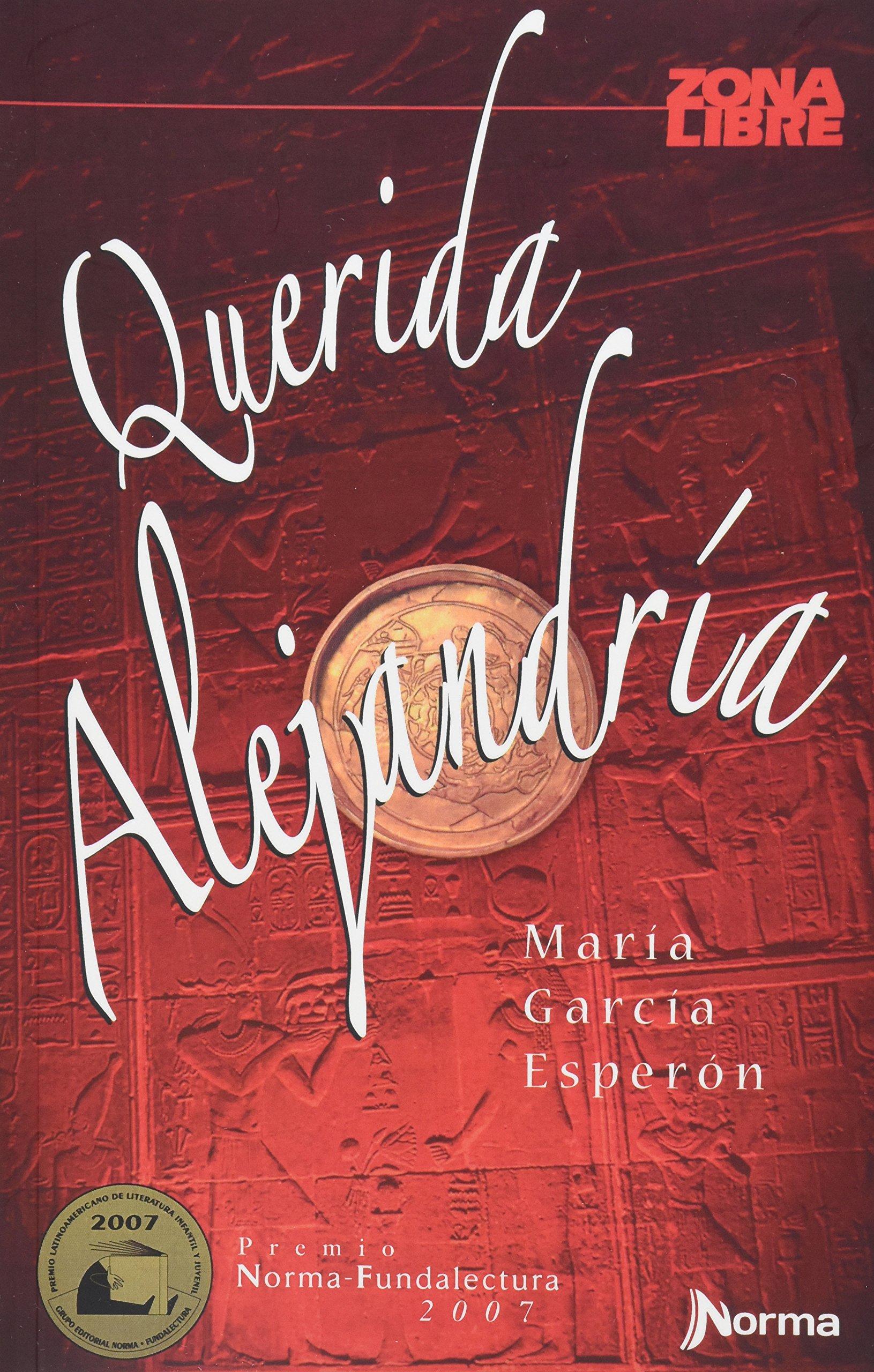 Querida Alejandria: MARIA GARCIA ESPERON: 9789580498452: Amazon.com: Books