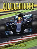 Autocourse 2017-2018: The World's Leading Grand Prix Annual