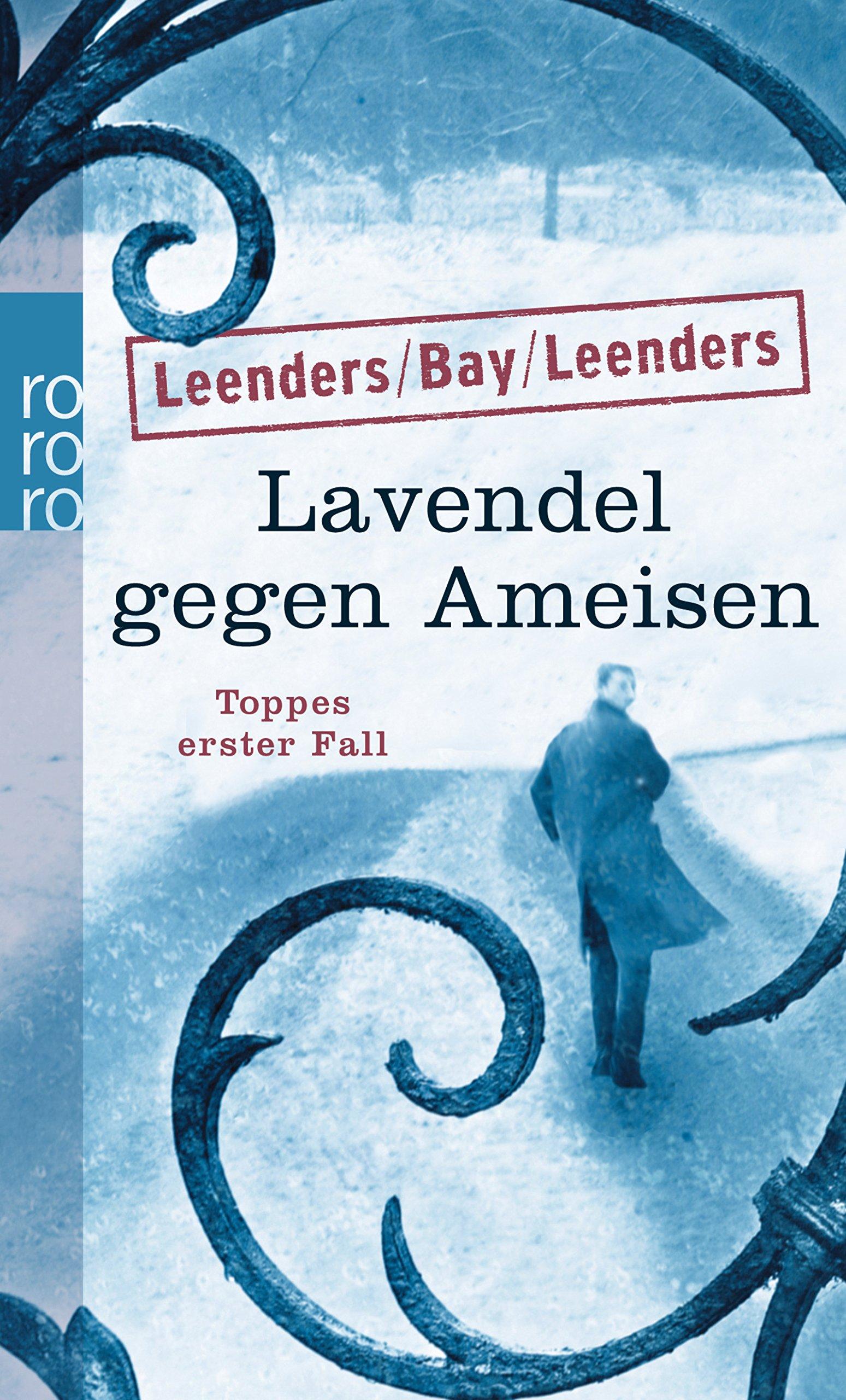 Lavendel Gegen Ameisen Toppes Erster Fall Hauptkommissar Toppe