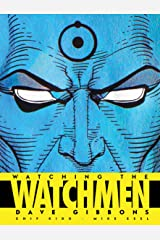 Watching the Watchmen: The Definitive Companion to the Ultimate Graphic Novel Hardcover