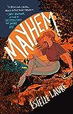 Mayhem: A Novel